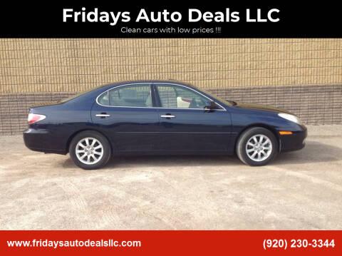 2003 Lexus ES 300 for sale at Fridays Auto Deals LLC in Oshkosh WI