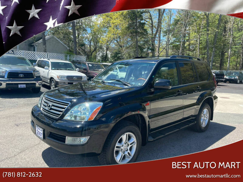 2007 Lexus GX 470 for sale at Best Auto Mart in Weymouth MA