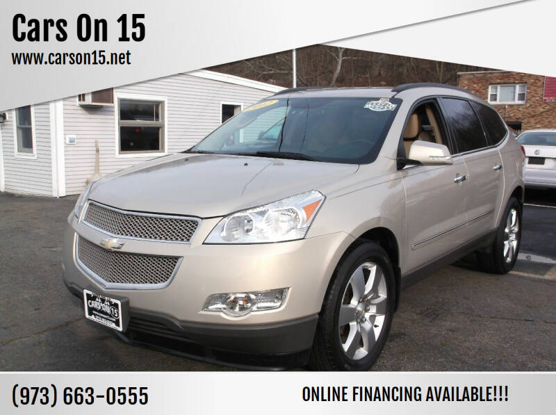 2012 Chevrolet Traverse for sale at Cars On 15 in Lake Hopatcong NJ