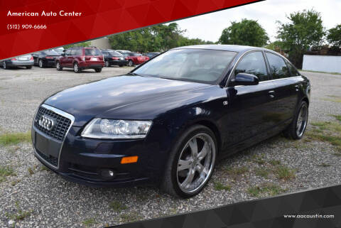 2008 Audi A6 for sale at American Auto Center in Austin TX