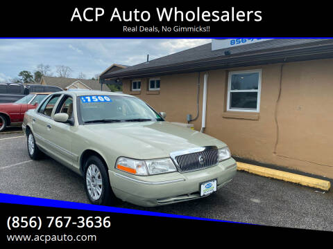 2005 Mercury Grand Marquis for sale at ACP Auto Wholesalers in Berlin NJ