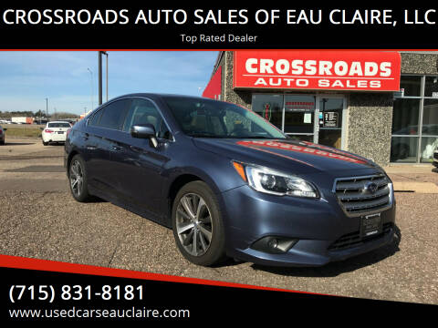2017 Subaru Legacy for sale at CROSSROADS AUTO SALES OF EAU CLAIRE, LLC in Eau Claire WI