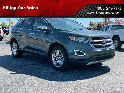 2015 Ford Edge for sale at Hilltop Car Sales in Knox TN
