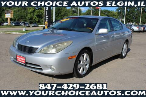 2005 Lexus ES 330 for sale at Your Choice Autos - Elgin in Elgin IL