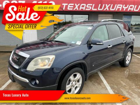 2009 GMC Acadia for sale at Texas Luxury Auto in Cedar Hill TX