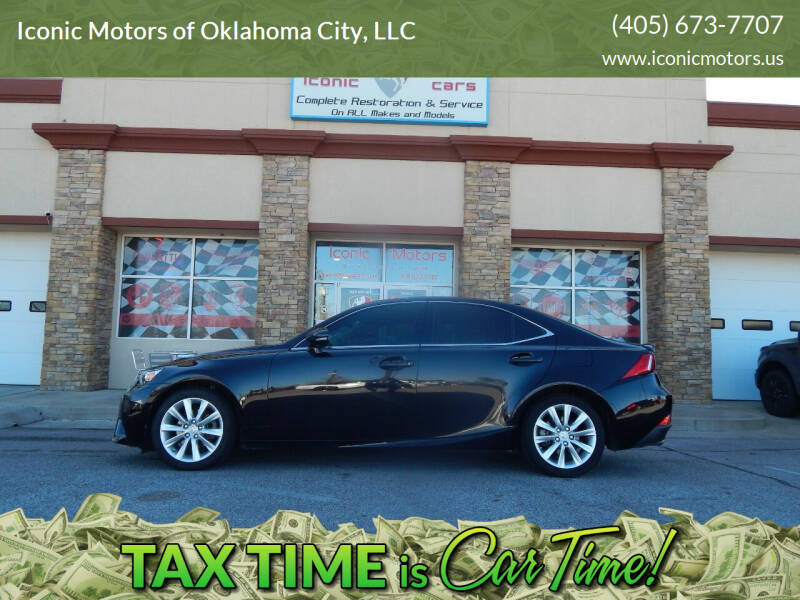 2015 Lexus IS 250 for sale at Iconic Motors of Oklahoma City, LLC in Oklahoma City OK