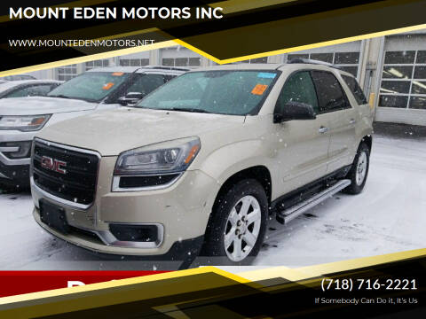 2013 GMC Acadia for sale at MOUNT EDEN MOTORS INC in Bronx NY