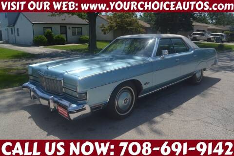 1974 Mercury Marquis for sale at Your Choice Autos - Crestwood in Crestwood IL