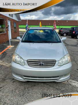 2004 Toyota Corolla for sale at L&M Auto Import in Gastonia NC