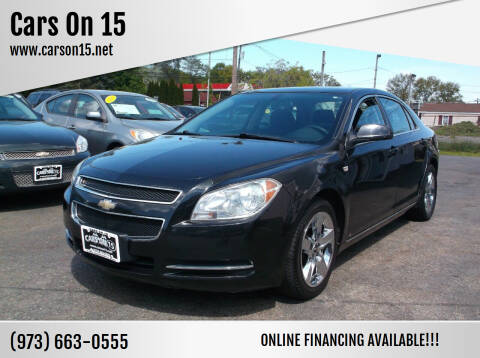 2008 Chevrolet Malibu for sale at Cars On 15 in Lake Hopatcong NJ
