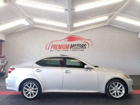 2011 Lexus IS 250 for sale at Premium Motors in Villa Park IL