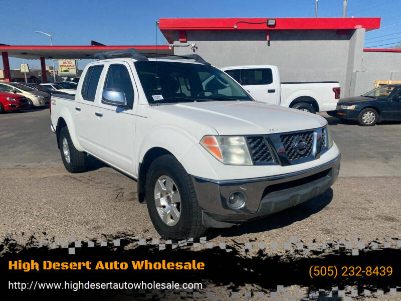 2007 Nissan Frontier for sale at High Desert Auto Wholesale in Albuquerque NM