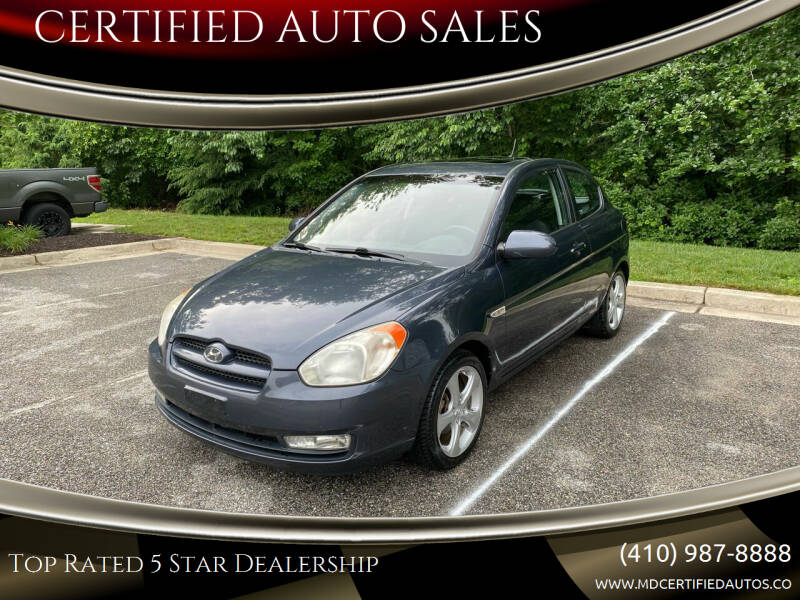 2008 Hyundai Accent for sale at CERTIFIED AUTO SALES in Severn MD