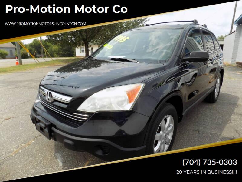 2008 Honda CR-V for sale at Pro-Motion Motor Co in Lincolnton NC