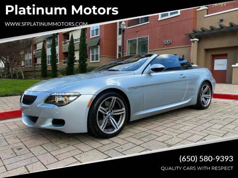 2010 BMW M6 for sale at Platinum Motors in San Bruno CA