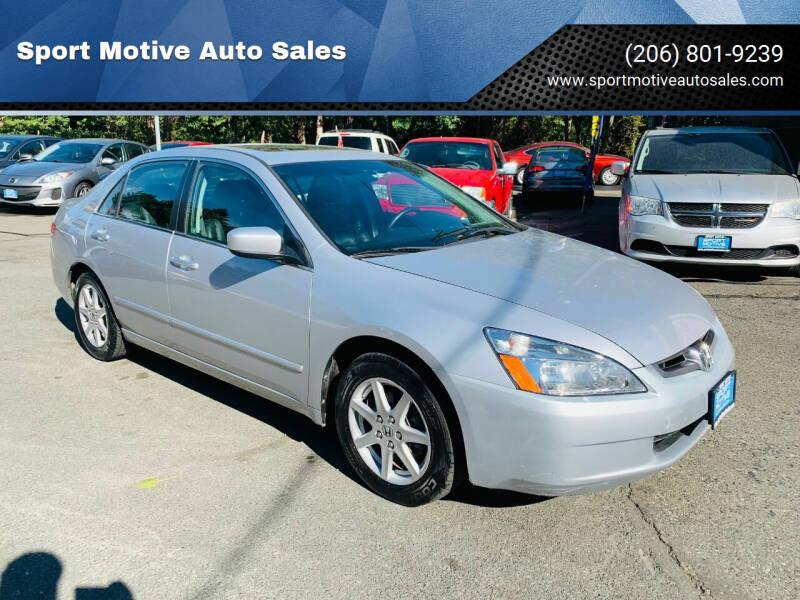 2004 Honda Accord for sale at Sport Motive Auto Sales in Seattle WA
