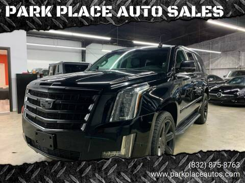 2018 Cadillac Escalade for sale at PARK PLACE AUTO SALES in Houston TX