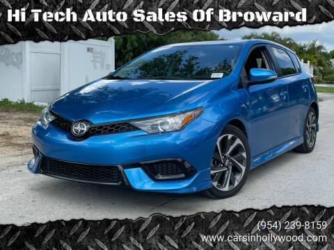 2016 Scion iM for sale at Hi Tech Auto Sales Of Broward in Hollywood FL
