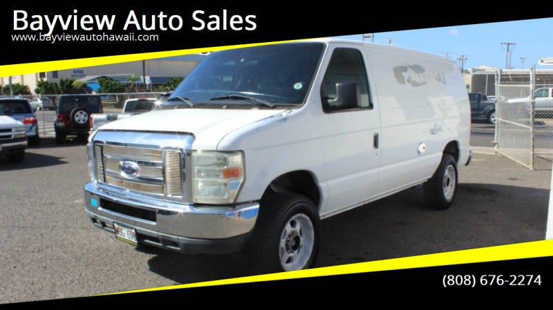2007 Ford E-Series Cargo for sale at Bayview Auto Sales in Waipahu HI