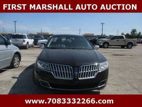 2010 Lincoln MKZ for sale at First Marshall Auto Auction in Harvey IL