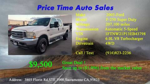 2003 Ford F-250 Super Duty for sale at PRICE TIME AUTO SALES in Sacramento CA