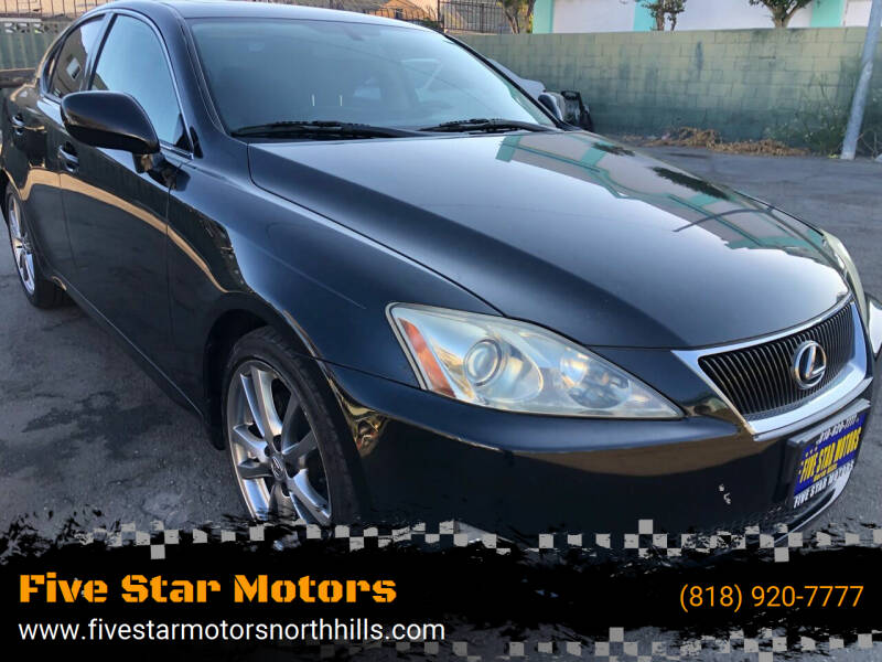 2008 Lexus IS 250 for sale at Five Star Motors in North Hills CA