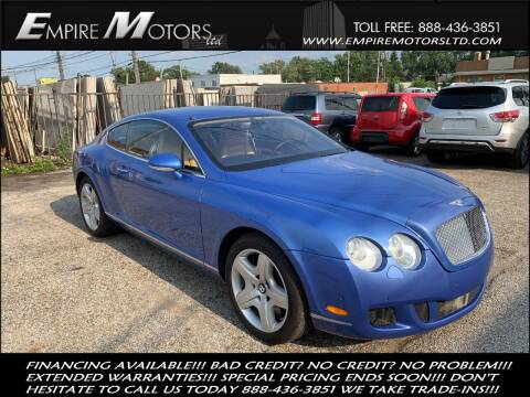 2005 Bentley Continental for sale at Empire Motors LTD in Cleveland OH