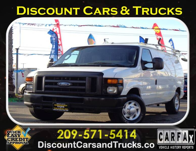 2010 Ford E-Series Cargo for sale at Discount Cars & Trucks in Modesto CA