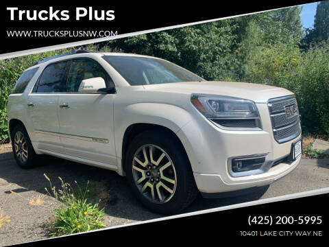 2013 GMC Acadia for sale at Trucks Plus in Seattle WA