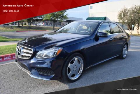 2014 Mercedes-Benz E-Class for sale at American Auto Center in Austin TX