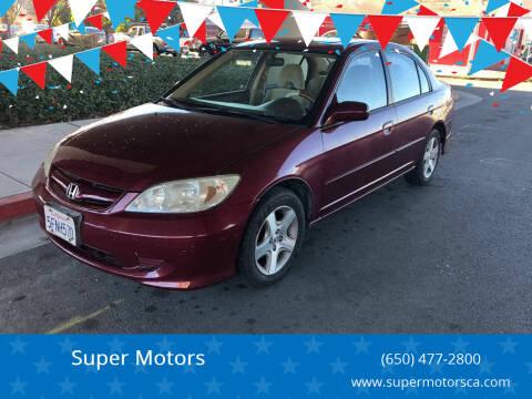 2004 Honda Civic for sale at Super Motors in San Mateo CA