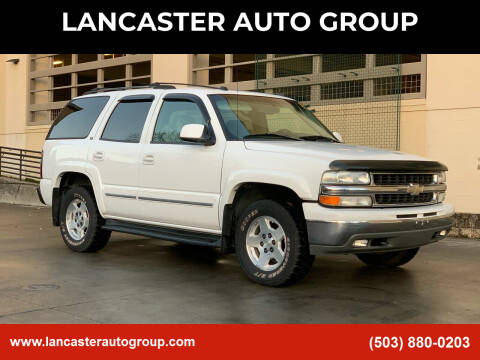 2004 Chevrolet Tahoe for sale at LANCASTER AUTO GROUP in Portland OR