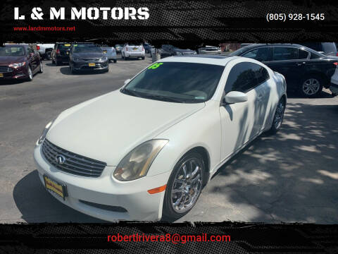 2005 Infiniti G35 for sale at L & M MOTORS in Santa Maria CA