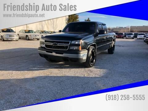 2006 Chevrolet Silverado 1500 for sale at Friendship Auto Sales in Broken Arrow OK