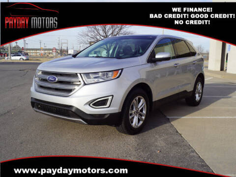 2015 Ford Edge for sale at Payday Motors in Wichita And Topeka KS