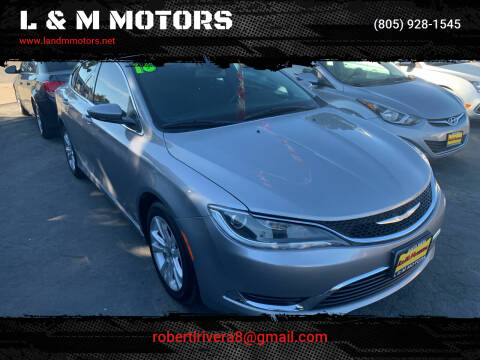 2016 Chrysler 200 for sale at L & M MOTORS in Santa Maria CA