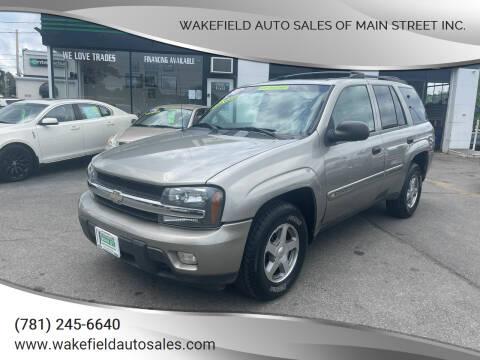 2003 Chevrolet TrailBlazer for sale at Wakefield Auto Sales of Main Street Inc. in Wakefield MA