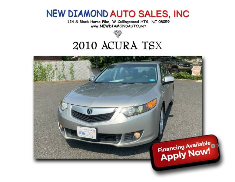 2010 Acura TSX for sale at New Diamond Auto Sales, INC in West Collingswood Heights NJ