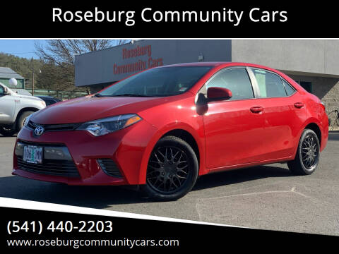 2015 Toyota Corolla for sale at Roseburg Community Cars in Roseburg OR