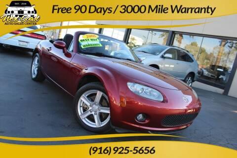 2006 Mazda MX-5 Miata for sale at West Coast Auto Sales Center in Sacramento CA