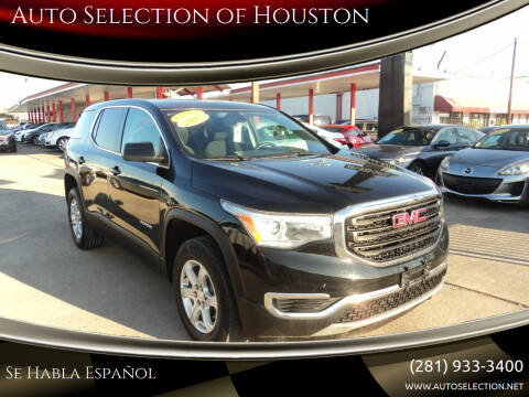 2017 GMC Acadia for sale at Auto Selection of Houston in Houston TX