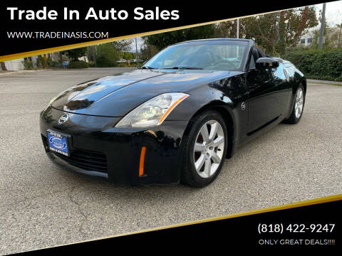 2004 Nissan 350Z for sale at Trade In Auto Sales in Van Nuys CA