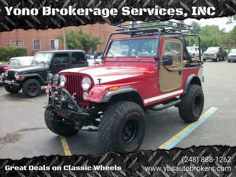 1984 Jeep CJ-7 for sale at Yono Brokerage Services, INC in Farmington MI