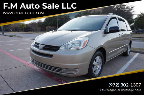 2004 Toyota Sienna for sale at F.M Auto Sale LLC in Dallas TX