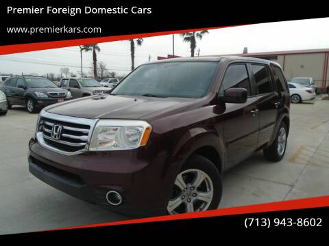 2013 Honda Pilot for sale at Premier Foreign Domestic Cars in Houston TX