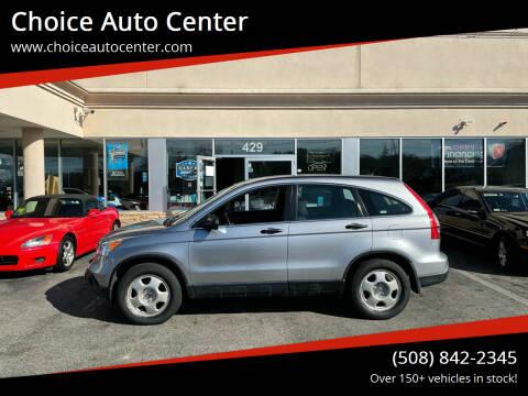 2008 Honda CR-V for sale at Choice Auto Center in Shrewsbury MA