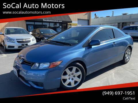 2007 Honda Civic for sale at SoCal Auto Motors in Costa Mesa CA