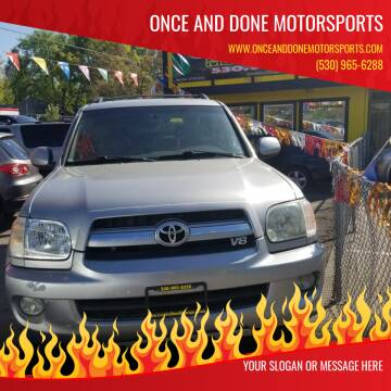 2005 Toyota Sequoia for sale at Once and Done Motorsports in Chico CA