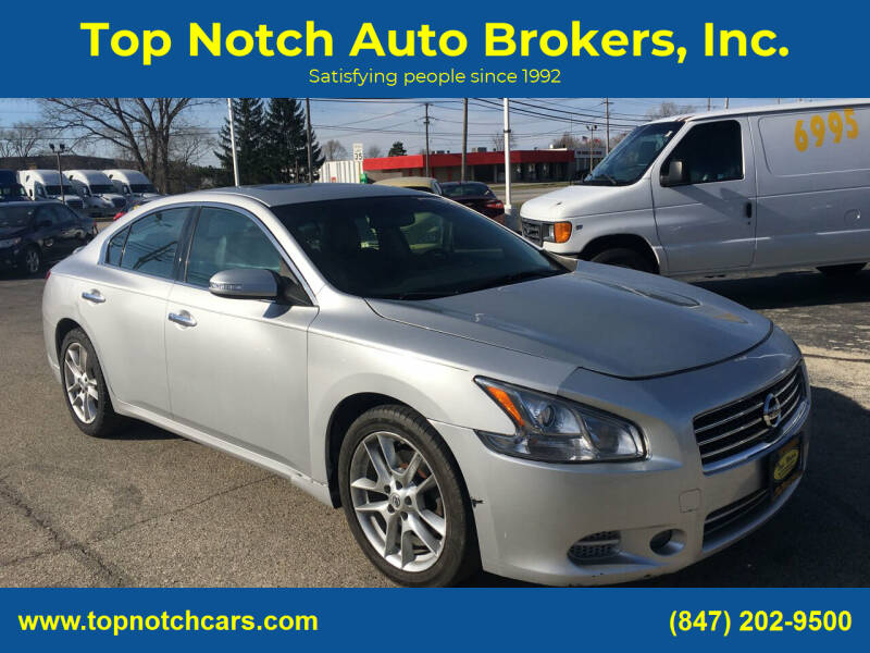 2011 Nissan Maxima for sale at Top Notch Auto Brokers, Inc. in Palatine IL