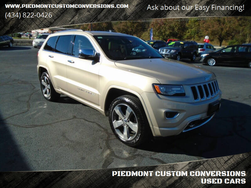 2014 Jeep Grand Cherokee for sale at PIEDMONT CUSTOM CONVERSIONS USED CARS in Danville VA